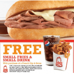 Arby's: Printable Coupon Buy French Dip Get FREE Fries & Drink