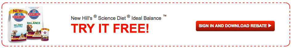Screen shot 2012 06 21 at 9.24.38 AM *HOT* FREE Ideal Balance Cat or Dog Food from Science Diet after Rebate! (up to $12.99)