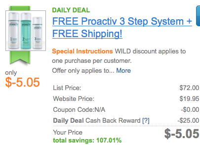 Screen shot 2012 08 17 at 9.55.21 AM *Smokin HOT!* Better than FREE Proactiv 3 Step System + FREE Shipping AND Make $5.05! (a Value of $72!)