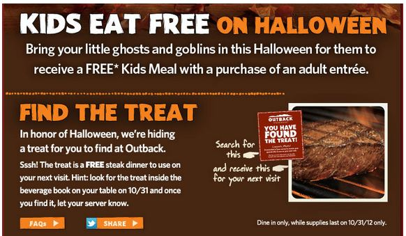 kidseat Kids eat free on Halloween at Outback Steakhouse!