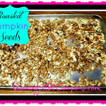 Seasoned and Roasted Pumpkin Seeds Recipe (Great Healthy Snack!)