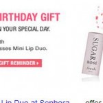 Free Sugar Lips Duo for your Birthday from Sephora