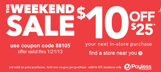 payless shoe coupon Payless Shoes: $10/$25 Coupon Valid for This Weekend Only!