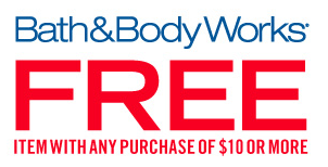 bbw Free Bath and Body Works Item with Purchase 2/10 only!
