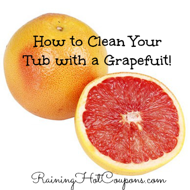 grapefruit How to Clean Your Tub and Bathroom with Grapefruit!