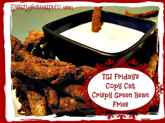TGI Friday's Copy Cat Crispy Green Bean Fries with Cucumber Wasabi Dip Recipe