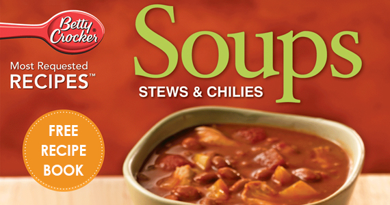 Soups Stews Chilies Recipe Book 570 Free Betty Crocker Recipe E Book: Soups, Stews and Chilies