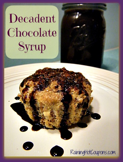 Decadent Chocolate Syrup Recipe ~ Natural and Fresh