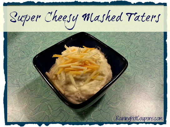 Super Cheesy Mashed Taters Main