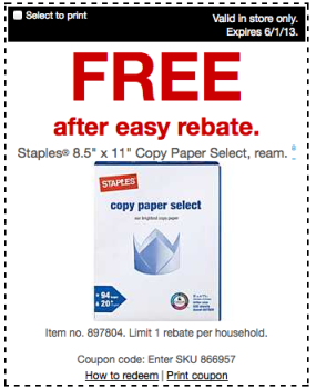 screen shot 2013 05 31 at 9 18 18 am Staples: FREE Copy Paper (After Easy Rebate), $10 off $50 In Store Purchase Coupon + More