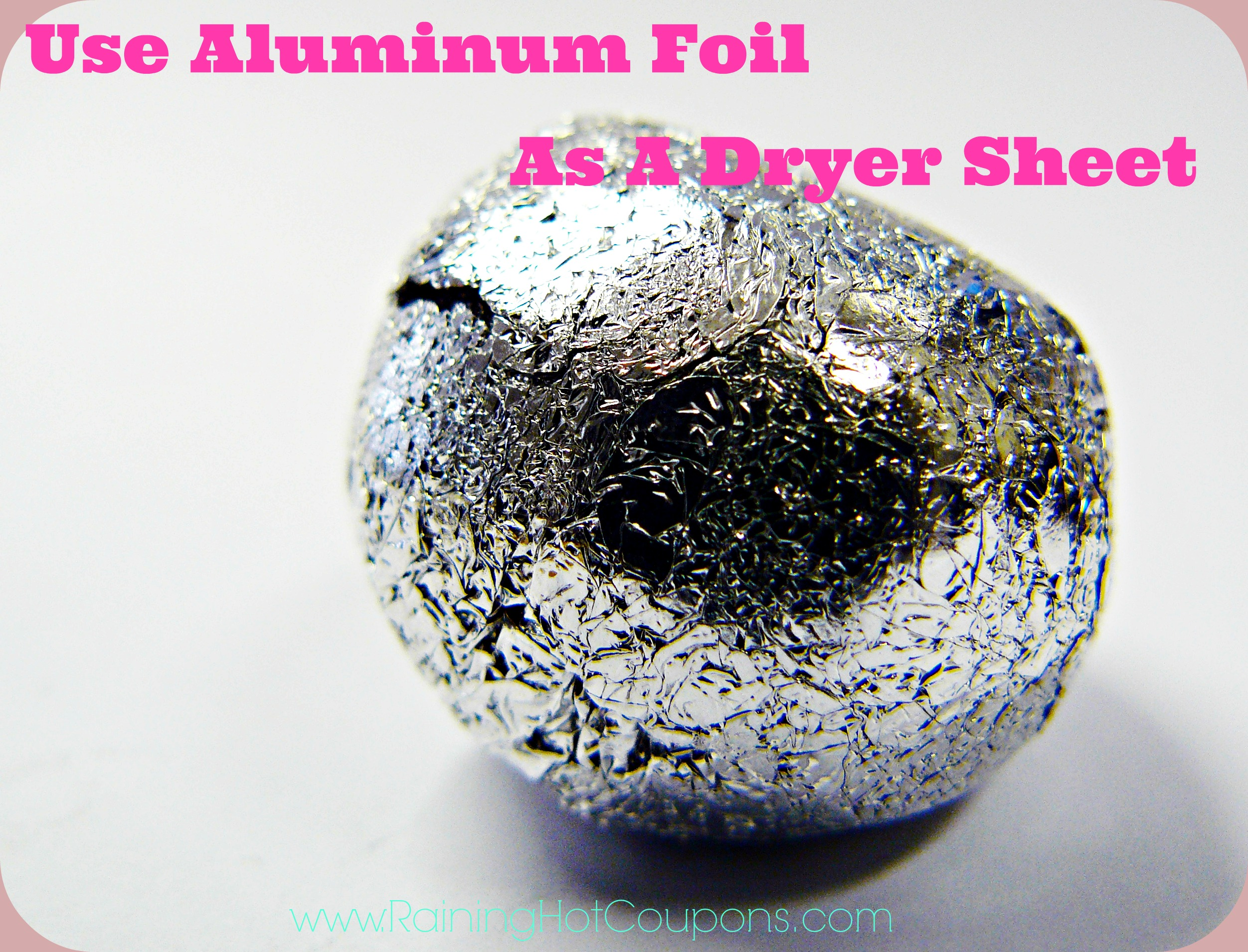 How To Use Aluminum Foil As A Dryer Sheet