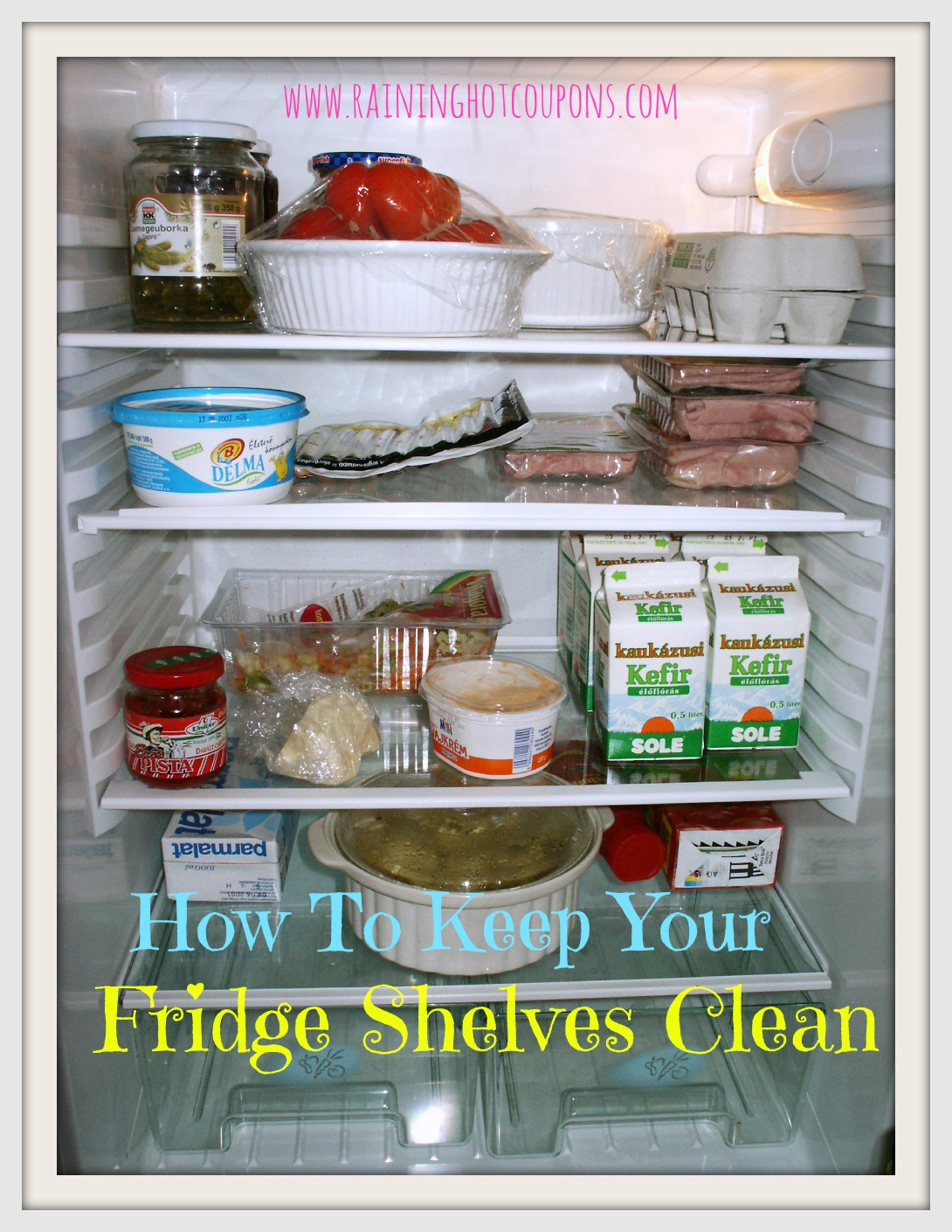 Howtokeepyourfrishelclean How To Keep Your Fridge Shelves Clean