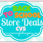 CVS Back to School Deals 7/20/14