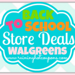 Walgreens Back to School Deals 8/10/14