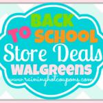 Walgreens Back to School Deals 8/3/14