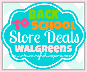 BTS Walgreens Walgreens Back to School Deals 7/20/14