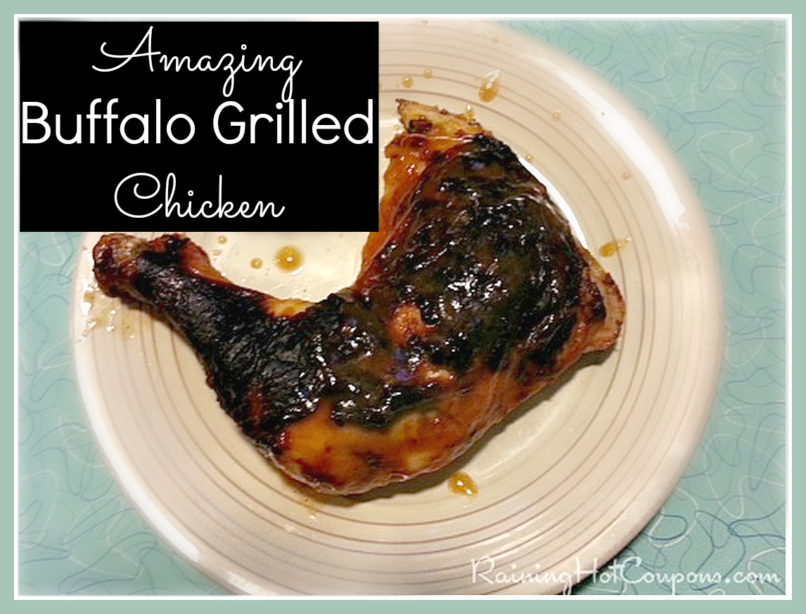 chicken Summer Chicken Recipe: Buffalo Grilled Chicken