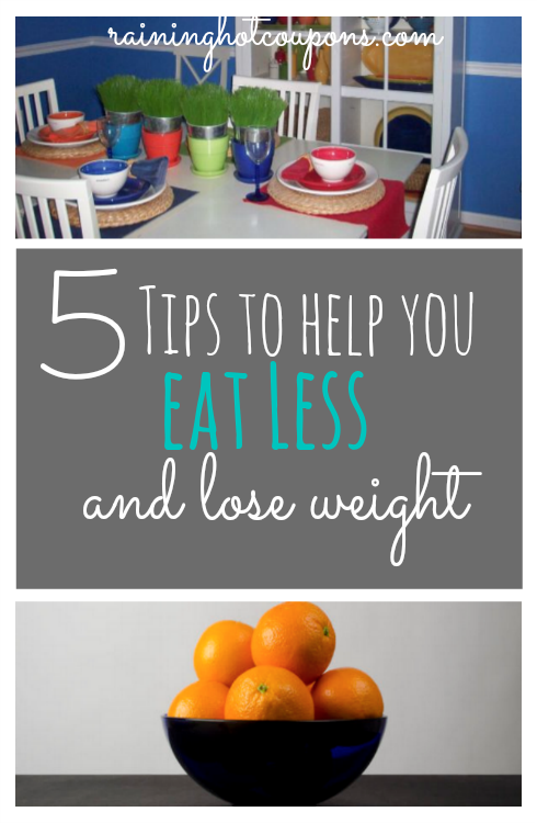 eat less 5 Tips to Help you Eat Less and Lose Weight!