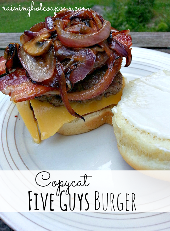 five guys burger Copycat Five Guys Burgers Recipe