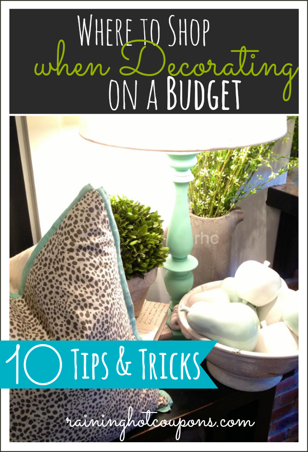 Where to shop when decorating on a budget 10 tips and tricks - Decorating tips and tricks ...