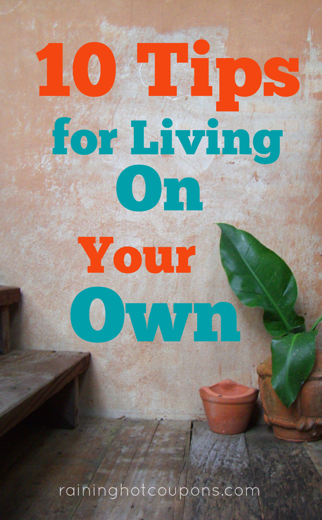 10TipsForLivingOnYourOwn 10 Tips For Living On Your Own