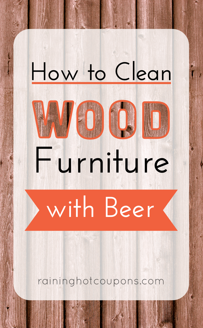HowToCleanWoodFurniturewithBeer How To Clean Wood Furniture With Beer