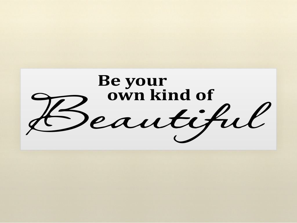 51pXk9VdFyL. SL1024  Be Your Own Kind Of Beautiful Vinyl Lettering For Walls Only $1.98 Shipped