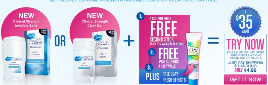 1 FREE Secret Clinical Strength Deodorant, 1 Coupon for Another FREE Stick, $16 in FREE P&G Coupons, & FREE Olay Fresh Effects Sample (Just pay S&H)