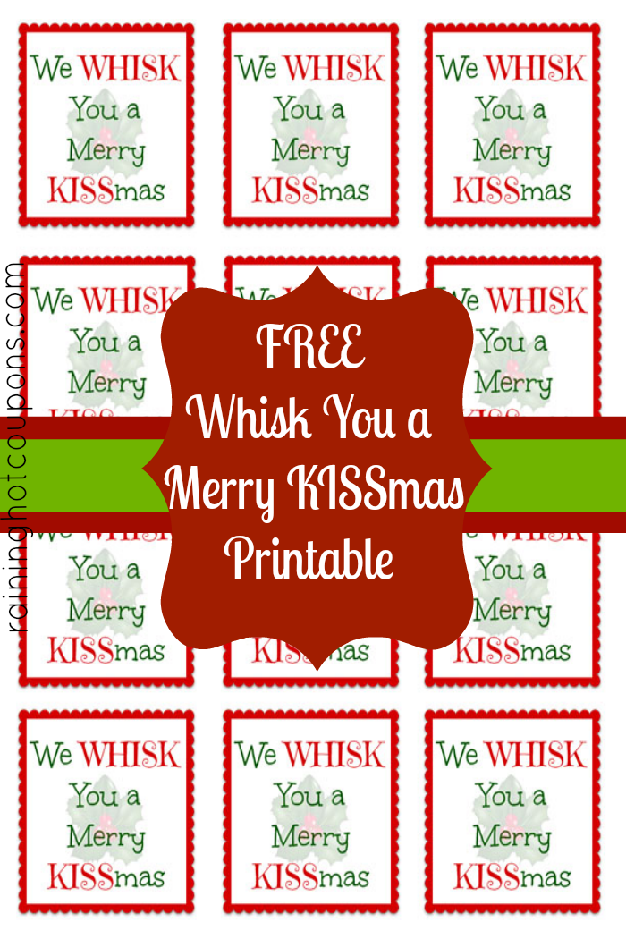 whisk print FREE Printable Whisk Label We Whisk you a Merry KISSmas (Cute Gift Idea!)