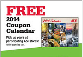 free 2014 coupon calendar at ace hardware in store