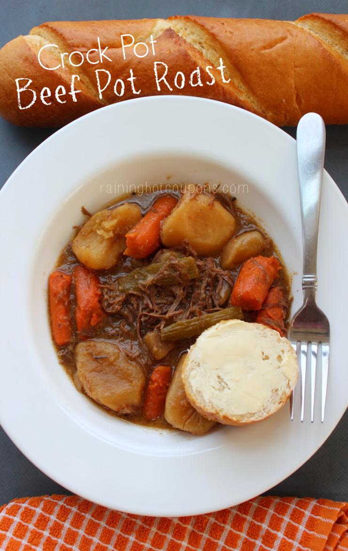 Crock Pot Beef Pot Roast - Raining Hot Coupons
