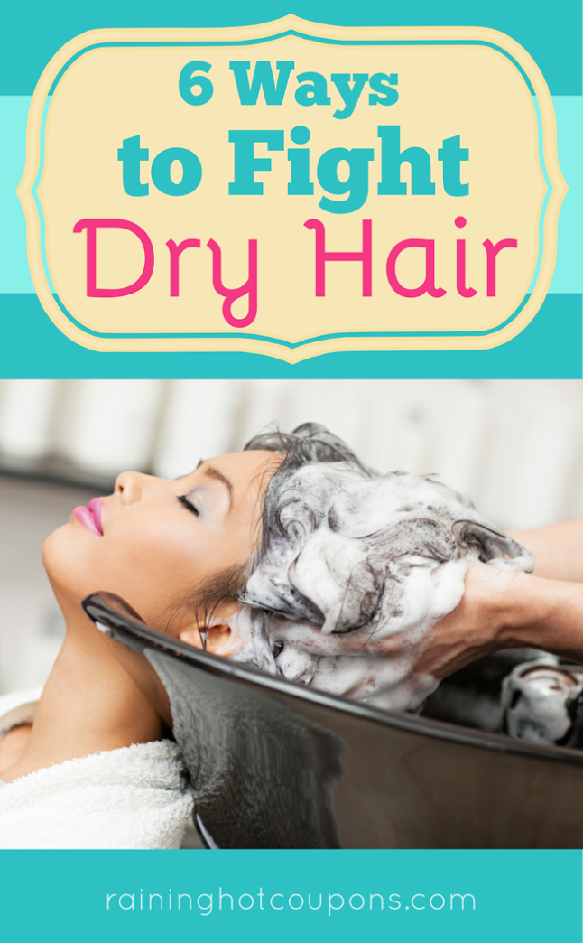 dry hair 6 Ways To Fight Dry Hair