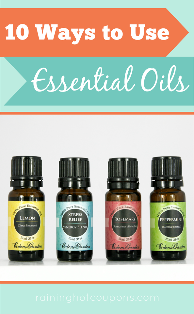 oils 10 Ways To Use Essential Oils