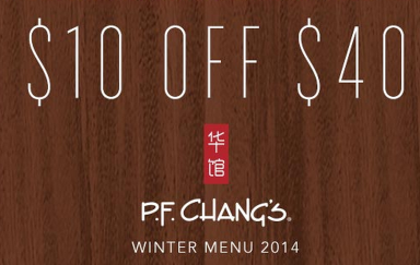 pf *HOT* P.F. Changs $10 off a $40 Purchase Coupon!
