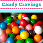6 Ways To Fight Candy Cravings