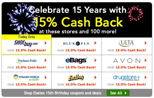 *HOT* Enter to Win Over $100 CASH + Ebates 15th Birthday = 15% CASH BACK at over 100 Stores!