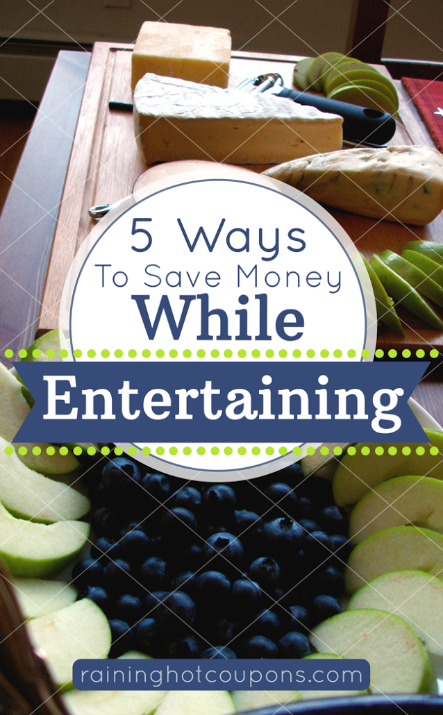 entertaining 5 Ways To Save Money While Entertaining