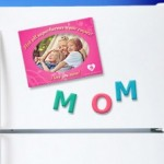 FREE Mother's Day Magnet (First 1,000!)