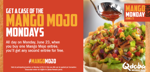 screen shot 2014 06 23 at 5 44 08 am Qdoba Mexican Grill: Buy 1 Mango Mojo Entree and Get 1 FREE (Today Only)