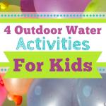 4 Outdoor Water Activities for Kids