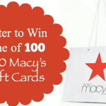 *HOT* Enter to Win 1 of 100 $50 Macy's Gift Cards!