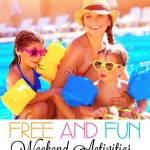 FREE and Fun Weekend Activities for Everyone!