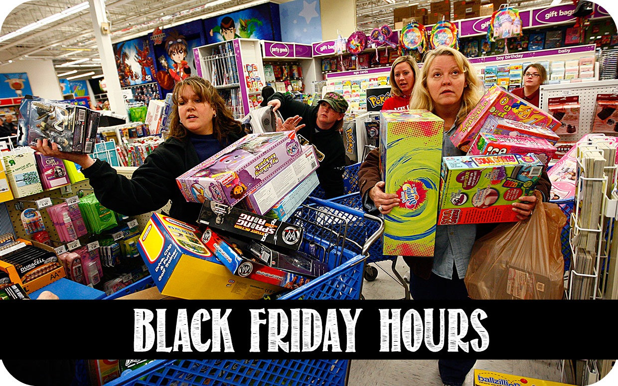 Black Friday Opening Times for Walmart, Best Buy, Kmart, Toys R Us ...