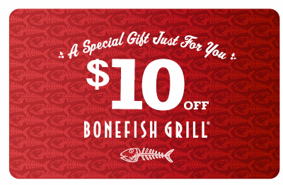 bone Bonefish Grill: $10 off Dinner (No Minimum Purchase!)