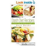 FREE Dash Diet: Top Dash Diet Recipes For Weight Loss eBook