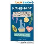 FREE Homemade Organic Skin & Body Care eBook