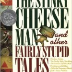 Amazon: The Stinky Cheese Man and Other Fairly Stupid Tales Hardcover Only $9.94 (Reg. $17.99)