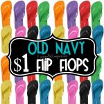 Old Navy: $1 Flip Flops Sale