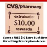 CVS: Possible FREE $10 ECB for Prescription Access