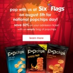 Six Flags Theme Parks: 50% Off General Admission With Popchips Bag (8/5 Only)